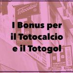 I bonus per il Totocalcio e Totogol online