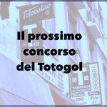 Prossima Schedina Totogol: il pronostico del concorso n.35 2020